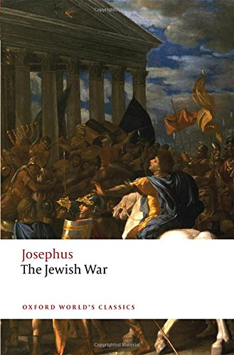 The Jewish War (Oxford World's Classics)