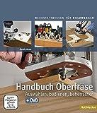 Handbuch Oberfräse: Auswählen, b...