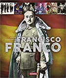 Francisco Franco (Atlas Ilustrado)