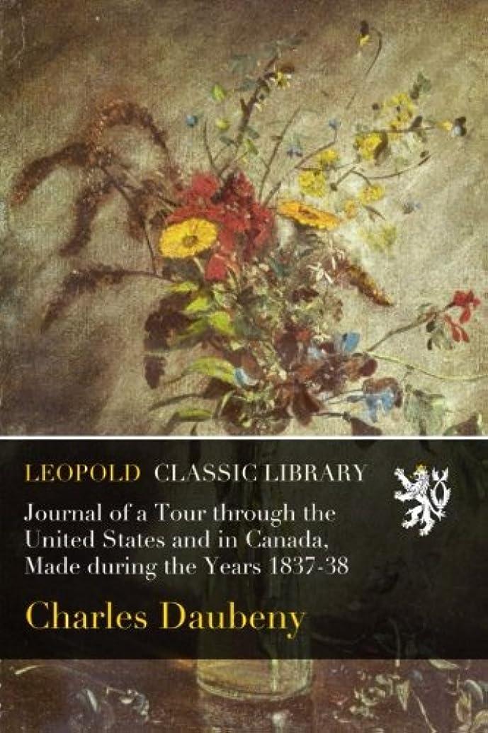 終点等価伝染病Journal of a Tour through the United States and in Canada, Made during the Years 1837-38