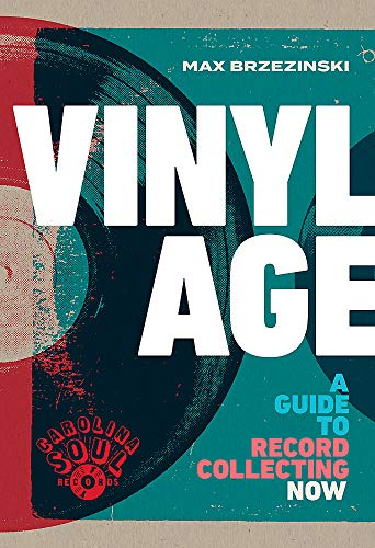 Compare Textbook Prices for Vinyl Age: A Guide to Record Collecting Now  ISBN 9780316419710 by Brzezinski, Max
