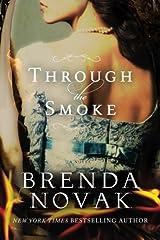 Through the Smoke Kindle Edition