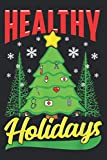 Healthy Holidays Christmas Tree Nurse Doctor Rn Lpn Holiday: Daily NoteBooks - A5 size, High quality paper stock