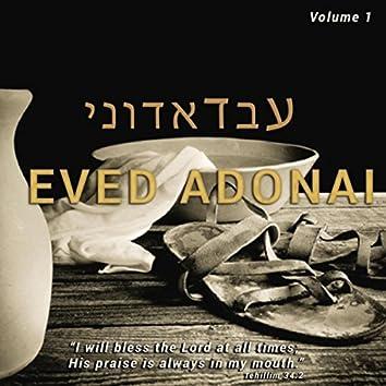 Eved Adonai, Vol. 1