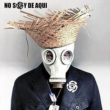 No Soy De Aqui