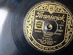 78rpm al jolson WHEN YOU WERE SWEET SIXTEEN / GOLDEN GATE