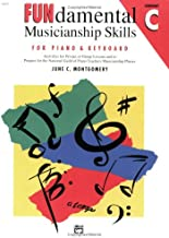 FUNdamental Musicianship Skills, Elementary Level C: Activities for Private or Group Lessons and to Prepare for the National Guild of Piano Teachers Musicianship Phases