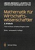 Mathematik für Wirtschaftswissenschaftler: II Analysis (Heidelberger Lehrtexte Wirtschaftswissenschaften)