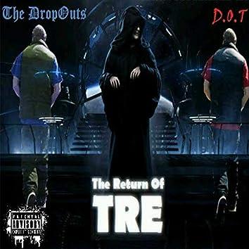 Return of Tre