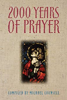 2000 Years of Prayer by [Michael Counsell]
