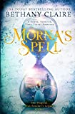 Morna's Spell: A Sweet, Scottish, Time-Travel Romance (The Magical Matchmaker's Legacy)