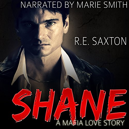 Shane: A Mafia Love Story audiobook cover art