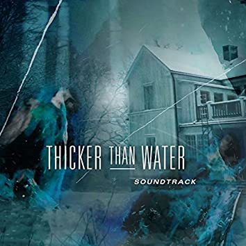 Thicker Than Water (Original TV Soundtrack)