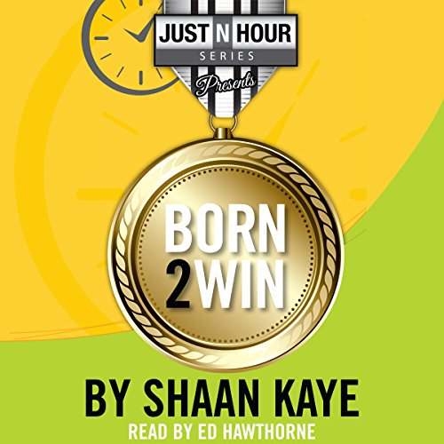 Born2Win: Winners choose to win! audiobook cover art