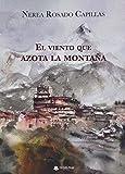 El viento que azota la montaña