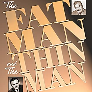The Fat Man and the Thin Man                   By:                                                                                                                                 Dashiell Hammett,                                                                                        Milton Lewis                               Narrated by:                                                                                                                                 J. Scott Smart,                                                                                        William Powell,                                                                                        Les Damon,                   and others                 Length: 3 hrs and 57 mins     29 ratings     Overall 4.3