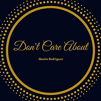 Don't Care About