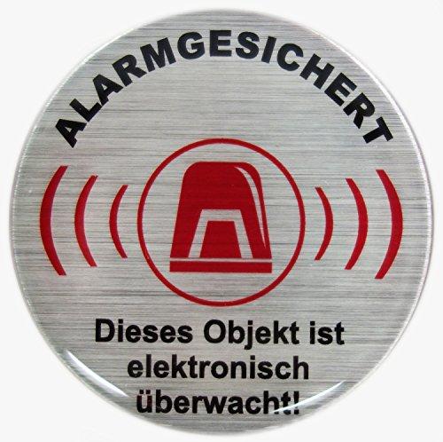 Aufkleber 3D 900025 Warnhinweise Schild Alarmgesichert alu gebürstet Dieses Objekt ist elektronisch überwacht - exzellenter Wetterschutz keine billigen Folienaufkleber