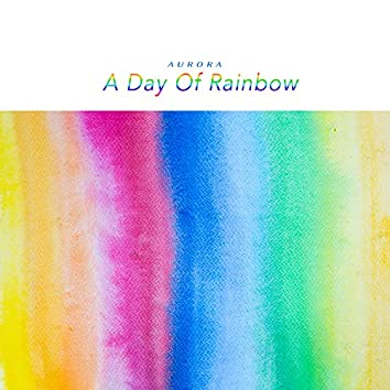 A Day Of Rainbow