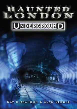 Haunted London Underground