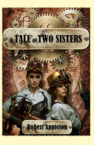 A Tale of Two Sisters (The Steam Clock Legacy, Band 2)