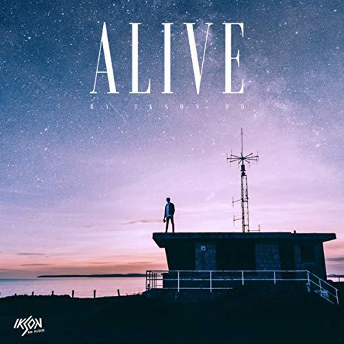 Alive (8D Audio)