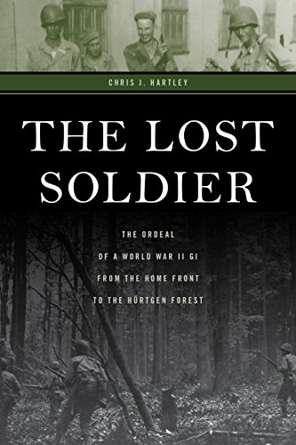 The Lost Soldier: The Ordeal of ...