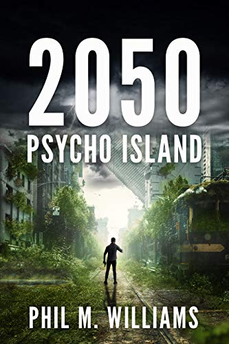 2050: Psycho Island by Phil M. Williams ebook deal
