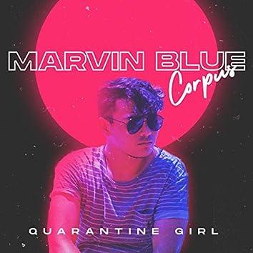 Quarantine Girl (feat. Blaine Nasser)