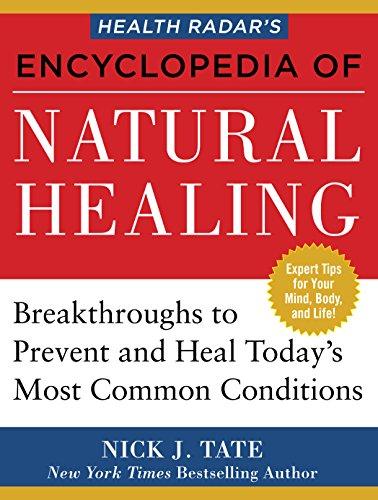 HEALTH RADAR'S ENCYCLOPEDIA OF NATURAL HEALING: