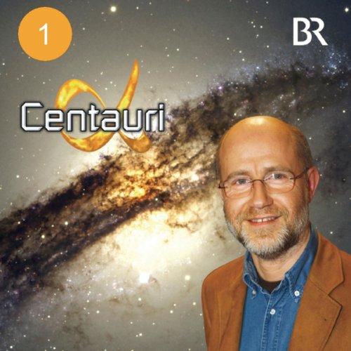 Der Urknall: Wie alles entstand (Alpha Centauri 1) audiobook cover art