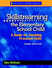 Skillstreaming the Elementary School Child: A Guide for Teaching Prosocial Skills, 3rd Edition (with CD)