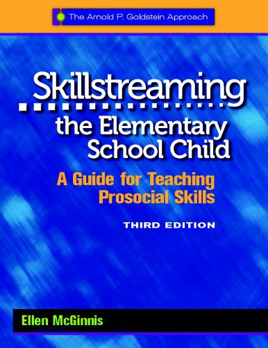 Compare Textbook Prices for Skillstreaming the Elementary School Child: A Guide for Teaching Prosocial Skills with CD 3 Edition ISBN 9780878226559 by McGinnis, Ellen