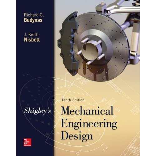Shigleys Mechanical Engineering Design 9th Edition Pdf