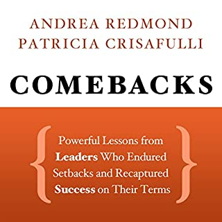 Comebacks: Powerful Lessons from Leaders Who Endured Setbacks and Recaptured Success on Their Terms Titelbild