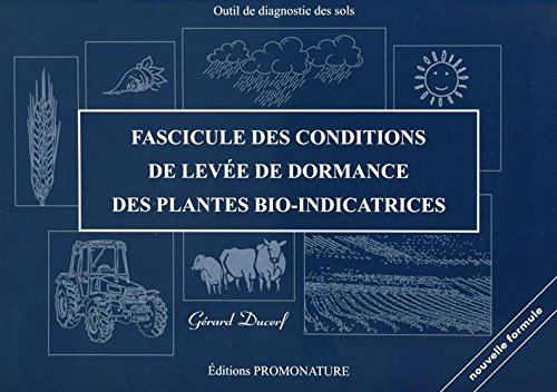 Fascicule des conditions de levée de dormance des plantes bio-indicatrices