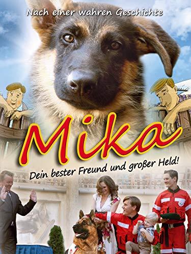 Mika - Dein bester Freund und großer Held