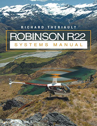 Robinson R22 Systems Manual (English Edition)