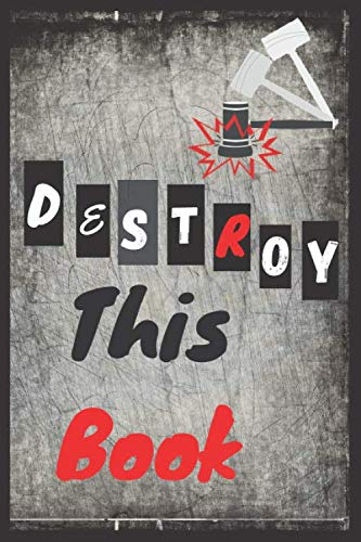 Destroy This book: Notebook & journal , gift for any occasion , diary present, Destroy is the ideal creative companion.120 pages, 6x9 Inches, matte finish.