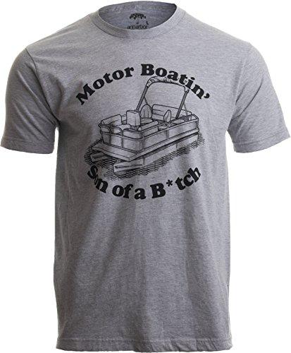 Motorboatin Son of a Btch Funny Pontoon Motor Boat Boating Motorboating T-Shirt-(Adult,M) Sport Grey