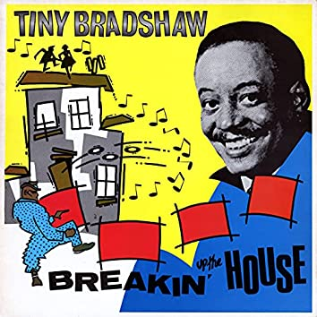Breakin' Up The House