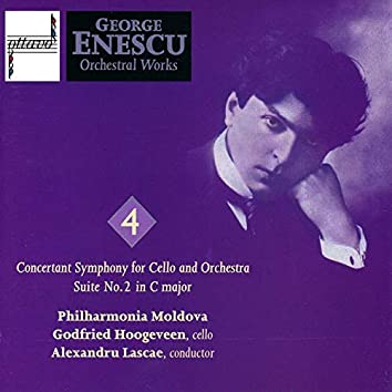 George Enescu: Orchestral Works, Vol. 4