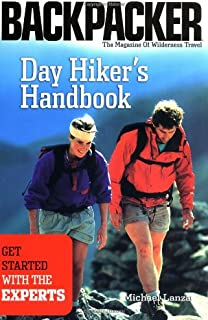 Brand: Mountaineers Books Day Hiker`s Handbook: Get Started with The Experts (Backpacker Magazine)