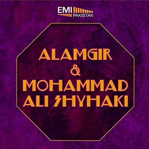 Alamgir & Mohammad Ali Shyhaki