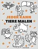 Jeder kann Tiere malen: Einfache Schritt-für-Schritt-Anleitung zum Zeichnen für Kinder, Jugendliche und Anfänger. Wie man Tiere zeichnen lernt. Buch 1 (Anleitung für angehende Künstler)