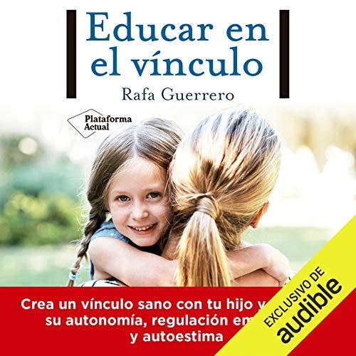 Diseño de la portada del título Educar en el vínculo