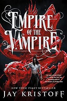 Empire of the Vampire by [Jay Kristoff, Bon Orthwick]