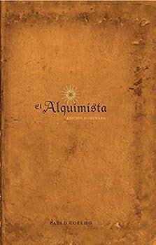 El Alquimista  Edición Illustrada  Spanish Edition