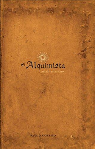 El Alquimista: Edición Illustrada (Spanish Edition)