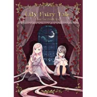 Lily Fairy Tale: Rapunzel And Sleeping Beauty